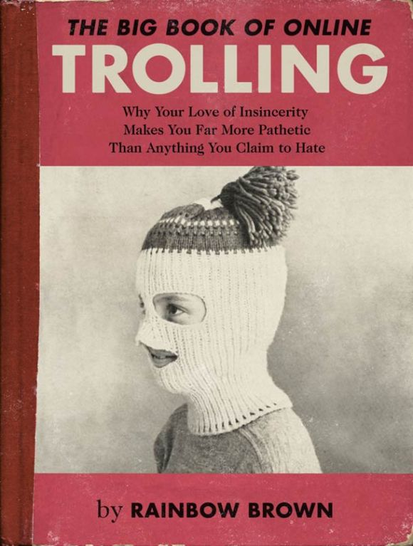 the-big-book-of-online-trolling-6